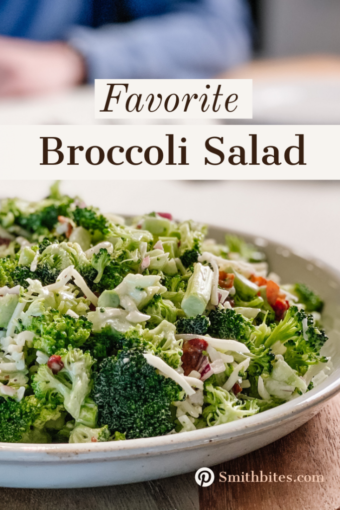 Favorite Broccoli Salad Smith Bites